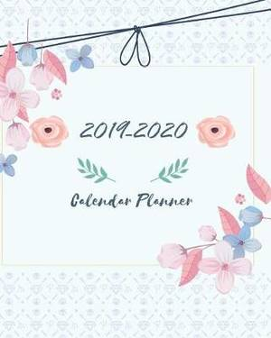2019-2020 Calendar Planner: Gift Floral Cover for 24 Months and Weekly Calendar Schedule Organizer with Holidays