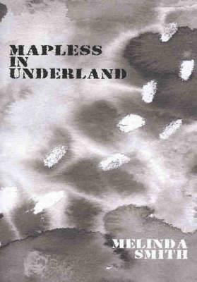 Mapless in Underland