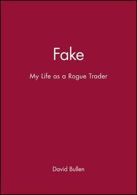 Fake My Life as a Rogue Trader