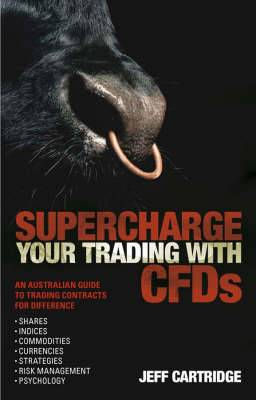 SuperchargeYour Trading with CFDS: An Australian Guide to Trading Contracts for Difference
