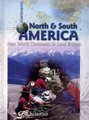 North and South America: New World Continents