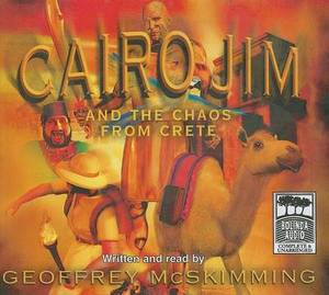 Cairo Jim and the Chaos from Crete: Library Edition