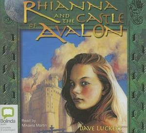 Rhianna and the Castle of Avalon: Library Edition