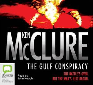 The Gulf Conspiracy: The Battle's Over, but the War's Just Begun