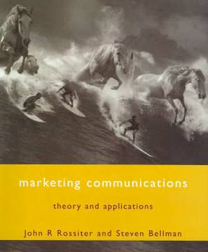 Marketing Communications: Theory and Applications