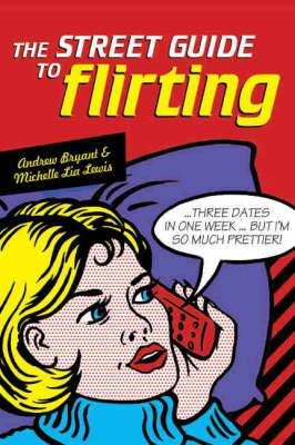 The Street Guide to Flirting