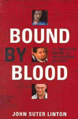 Bound by Blood: The True Story of the Wollongong Murders