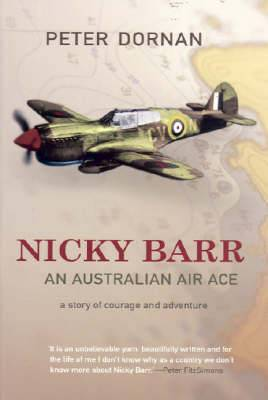 Nicky Barr, an Australian Air Ace: A Story of Courage and Adventure
