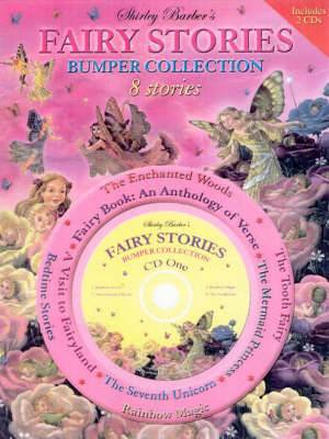Shirley Barber's Fairy Stories: Bumper Collection