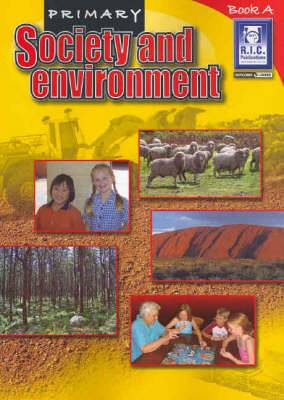 Primary Society and Environment: Bk. A: Ages 5-6