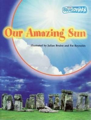 Blueprints Upper Primary A Unit 3: Our Amazing Sun