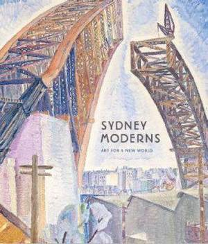Sydney Moderns: Art for a New World