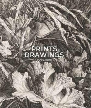 Prints and Drawings: Europe 1500-1900