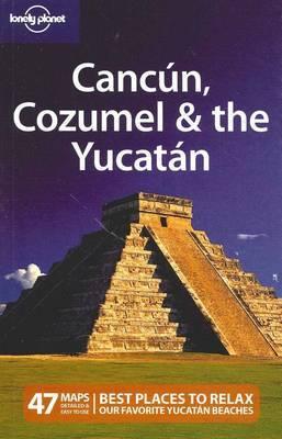 Cancun, Cozumel and the Yucatan