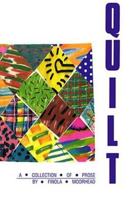 Quilt: A Collection of Prose