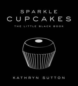 Sparkle Cupcakes: The Little Black Book