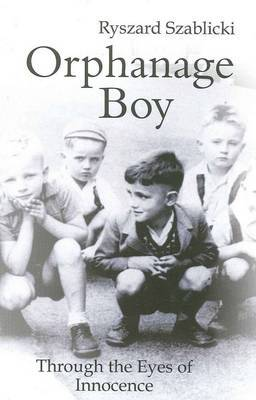 An Orphanage Boy: Through the Eyes of Innocence