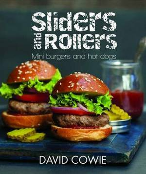 Sliders and Rollers: Mini Burgers and Hot Dogs