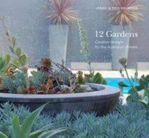 12 Gardens: Creative Designs for the Australian Climate