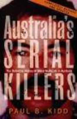 Australia's Serial Killers