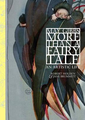 May Gibbs: More Than a Fairy Tale