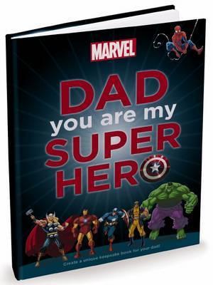 Dad, You are My Superhero