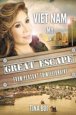 Vietnam My Great Escape
