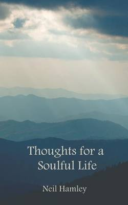 Thoughts for a Soulful Life