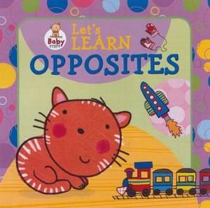 Baby Steps: Let's Learn Opposites