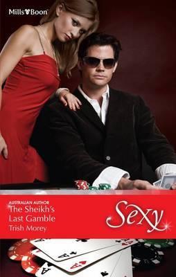The Sheikh's Last Gamble