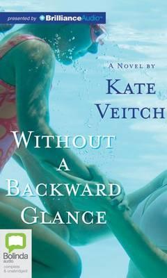 Without a Backward Glance