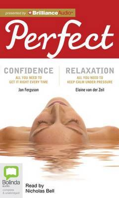 Perfect Confidence And Perfect Relaxation