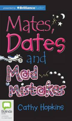 Mates, Dates and Mad Mistakes