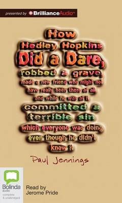 How Hedley Hopkins Did a Dare...