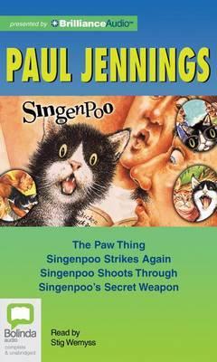Singenpoo: The Paw Thing / Singenpoo Strikes Again / Singenpoo Shoots Through / Singenpoo's Secret Weapon