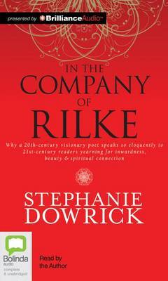 In the Company of Rilke