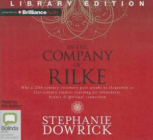 In the Company of Rilke: Library Edition
