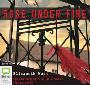Rose Under Fire: Library Edition