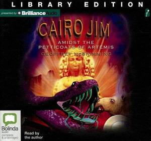 Cairo Jim Amidst the Petticoats of Artemis: Library Edition