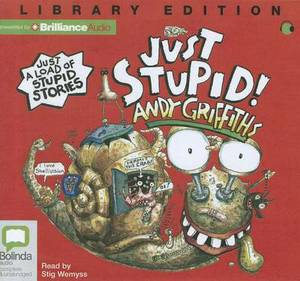Just Stupid!: Library Edition
