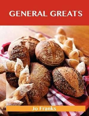 General Greats: Delicious General Recipes, the Top 71 General Recipes