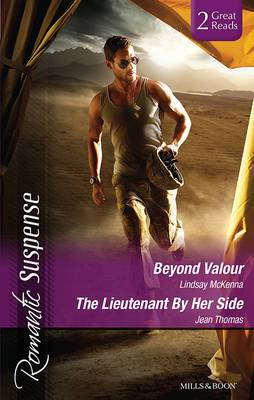 BEYOND VALOUR/THE LIEUTENANT BY HER SIDE