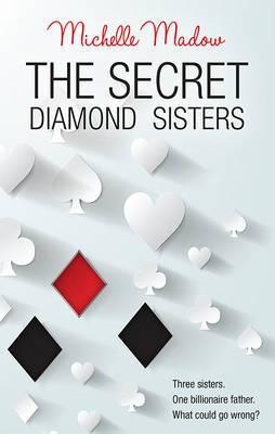 THE SECRET DIAMOND SISTERS