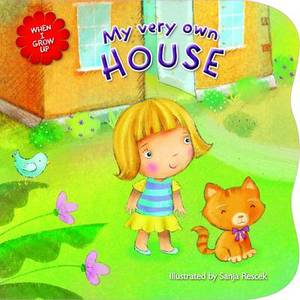 When I Grow Up - My House