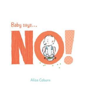 Baby Says... No!