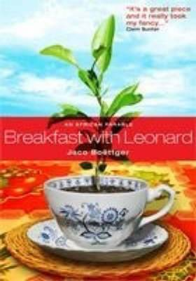 Breakfast with Leonard: A Conversation About the Psychological and Mental Liberation of Africa