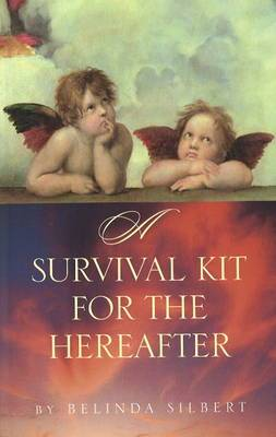 Survival Kit for the Hereafter