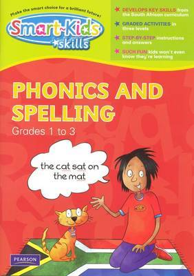 Smart-kids Skills Phonics & Spelling: Smart-Kids Skills: Phonics and spelling: Grade 2 Gr 1 - 3