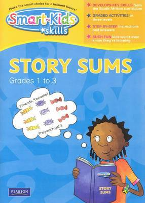 Smart-kids Skills Story Sums: Smart-Kids Skills: Story sums: Grade 2 Gr 1 - 3