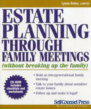 Estate Planning Through Family Meetings: (Without Breaking Up the Family)